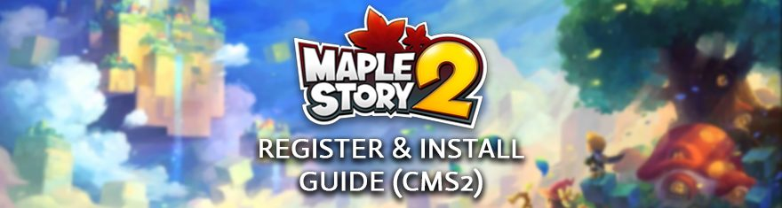 MapleStory-2-Register-Install-Guide
