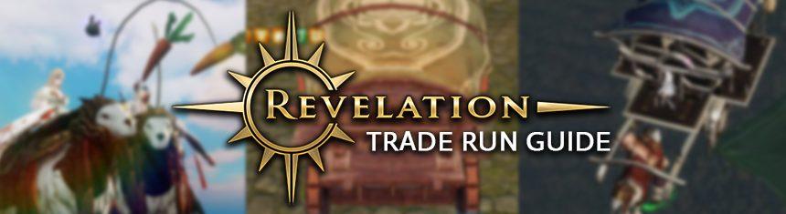 Revelation-Online-Trade-Run-Guide