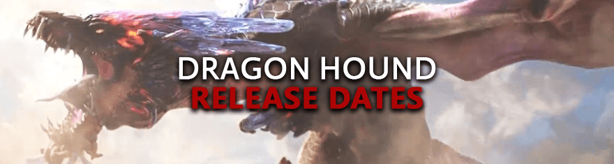 Dragon Hound Release Dates - Pre-alpha, Alpha, Beta, Live Game Launch Schedules