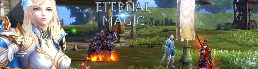 Eternal Magic Open Beta Begins On September 26th For North America & Europe