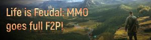 Life-Is-Feudal-MMO-Free-To-Play-From-Buy-To-Play-With-Other-Changes-In-Update