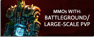 MMORPG & MMO Games With Battleground, Sieges & Large-Scale PvP