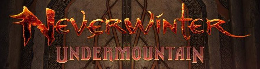 Massive Content Expansion Coming To Neverwinter In The Spring – 'Neverwinter: Undermountain'
