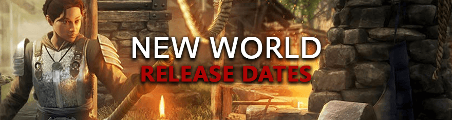 New-World-Release-Dates-English-Indie-English-Alpha-Beta-Early-Access-Live-Launch-Schedules-Colonial-Adventure-Survival-MMO-Game-Developed-By-Amazon