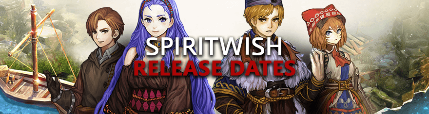 Spiritwish Release Dates - Korea, NA/EU/Global English Alpha, Beta, Live Launch Schedules