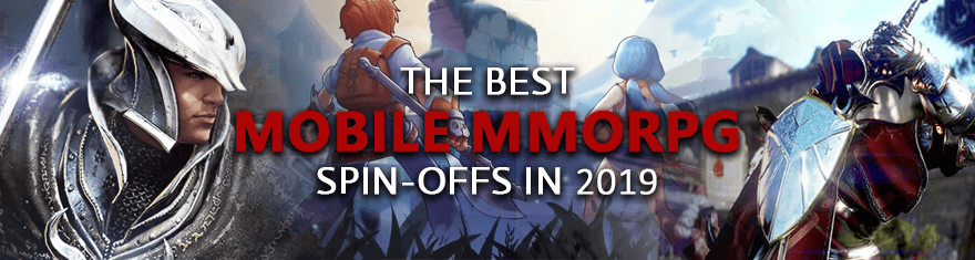 Best Mmo Android 2020 The Best Mobile MMO Spin offs Of Existing PC MMORPGs To Release In