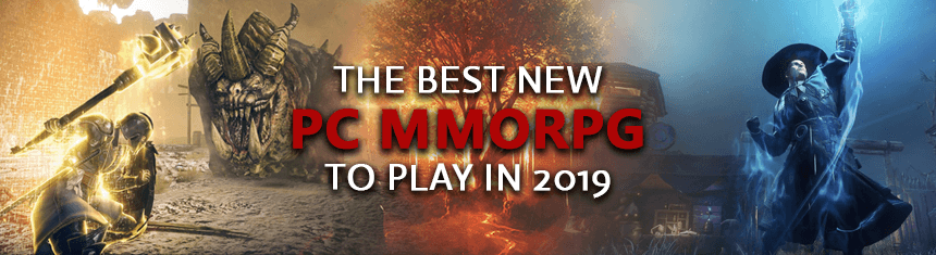 The Best Upcoming 2019 PC MMORPG & MMO Games To Play / Beta Test