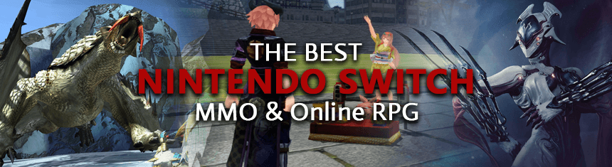 The Best MMORPGs & Multiplayer Online RPGs To Play On Nintendo