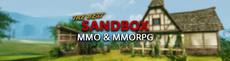The Best Sandbox MMORPGs & MMO Games Of All Time – MMOPulse